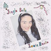 Play & Download Jingle Bells by Iwata Naoko | Napster