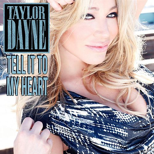 Play & Download Tell It to My Heart by Taylor Dayne | Napster