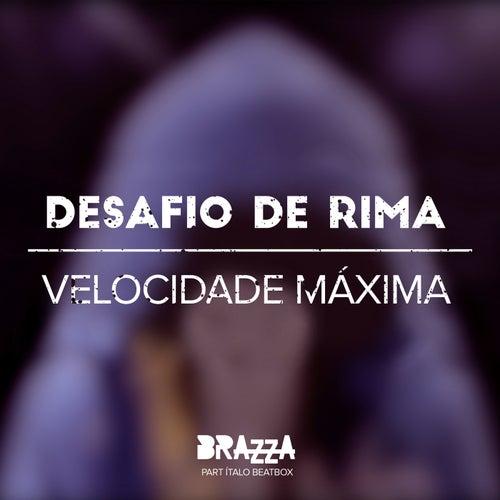 Desafio De Rima - Velocidade Máxima de Fabio Brazza