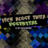 Tech House Ibiza Essential by Various Artists