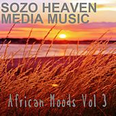 Play & Download African Moods, Vol. 3 by Sozo Heaven | Napster