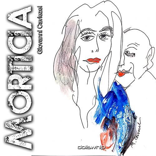 Play & Download Morticia by Giovanni Caviezel | Napster