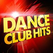 Play & Download Dance Club Hits by Various Artists   Napster