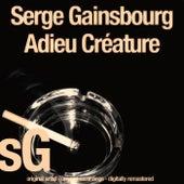Adieu Créature von Serge Gainsbourg