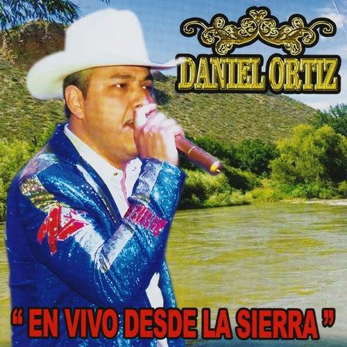 En Vivo Desde La Sierra by Daniel Ortiz