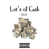 Play & Download Lot's of Cash by E-LO  | Napster