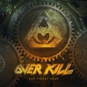 Our Finest Hour von Overkill