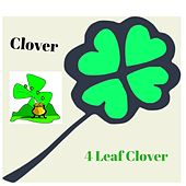 Play & Download 4 Leaf Clover by Clover | Napster