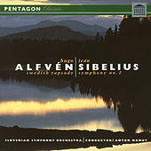 Play & Download Alfven: Swedish Rhapsody No. 1 - Sibelius: Symphony No. 2 by Slovenian Symphony Orchestra | Napster