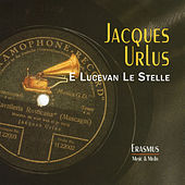 Play & Download E Lucevan Le Stelle by Jacques Urlus | Napster