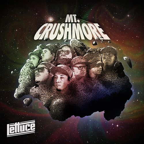 Play & Download Mt. Crushmore by Lettuce | Napster