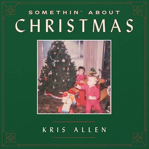 Play & Download Somethin' About Christmas by Kris Allen | Napster