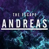 Play & Download The Escape by Andreas | Napster