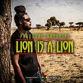 Lion Is A Lion - Single by Pressure