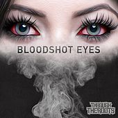 Play & Download Bloodshot Eyes - Single by Through The Roots | Napster