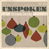 Play & Download Christmas Everyday by Unspoken | Napster