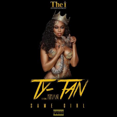 Same Girl (feat. Kimani) by Tytan