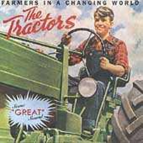 Play & Download Farmers In A Changing World by The Tractors | Napster