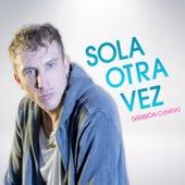 Sola Otra Vez (Version Cumbia) by Polaco