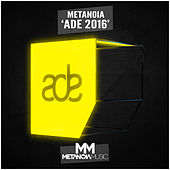 Play & Download Metanoia 'ADE 2016' by Various Artists | Napster