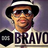 Play & Download Bravo by Dos | Napster