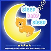 Play & Download Sleep Baby Sleep by Various Artists | Napster