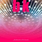 Play & Download Fundamentos de la Tensión by BK | Napster