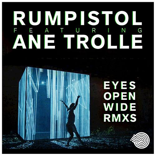 Eyes Open Wide von Rumpistol