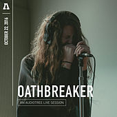 Oathbreaker on Audiotree Live by Oathbreaker
