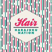Hair by Harajuku Nation