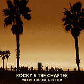 Play & Download Where You Are/Bitter by Rocky | Napster