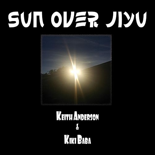 Sun over Jiyu by Keith Anderson