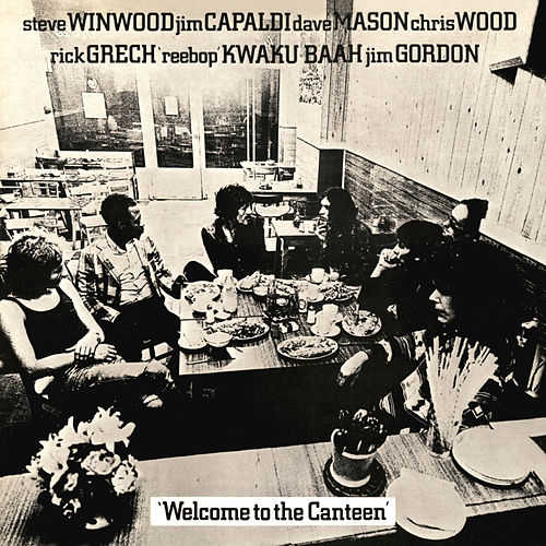 Play & Download Welcome To The Canteen by Traffic | Napster