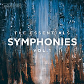 Play & Download The Essentials: Symphonies, Vol. 1 by Various Artists | Napster