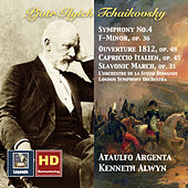 Play & Download Tchaikovsky: Symphony No. 4, Capriccio italien, Slavonic March & 1812 Overture (HD Remastered 2016) by Various Artists | Napster