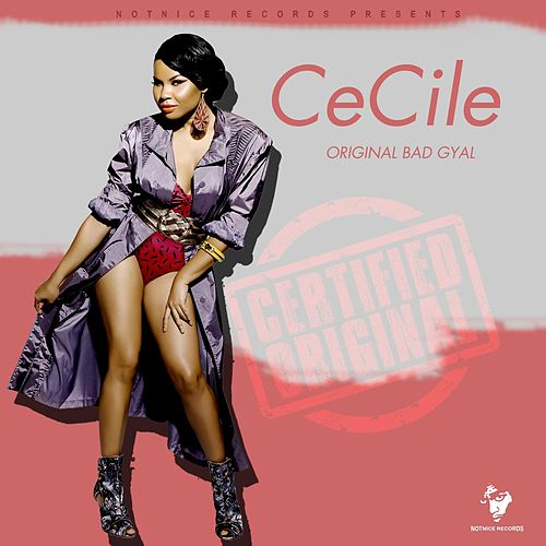Original Bad Gyal by Cecile