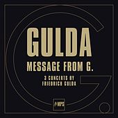 Play & Download Message from G by Friedrich Gulda | Napster