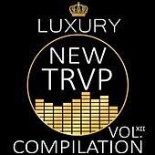 Play & Download Luxury New Trap Compilation, Vol. XII by Various Artists | Napster