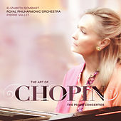 The Art of Chopin: The Piano Concertos by Elizabeth Sombart