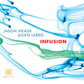 Play & Download Infusion by Jason Vieaux | Napster