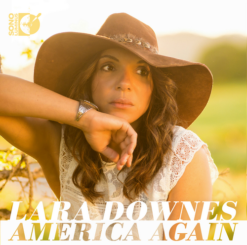 America Again by Lara Downes