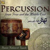 Play & Download Percussion from Iran and the Middle East by Ramin Rahimi | Napster