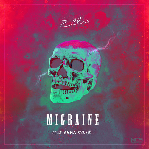 Play & Download Migraine by Ellis | Napster