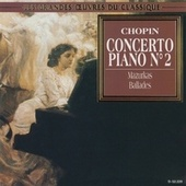 Chopin: Piano Concerto No. 2, Mazurkas, Ballades by Various Artists