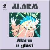 Play & Download Alarm u glavi by The Alarm | Napster