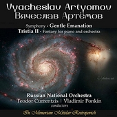 Vyacheslav Artyomov: Gentle Emanation & Tristia II by Various Artists