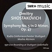 Play & Download Shostakovich: Symphony No. 5 in D Minor, Op. 47 (Live) by Radio-Sinfonieorchester Stuttgart des SWR | Napster