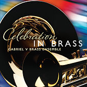 Play & Download Celebration in Brass by Gabriel V | Napster