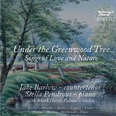 Under the Greenwood Tree: Songs of Love & Nature by Jake Barlow
