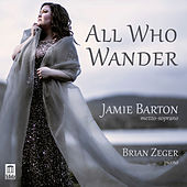 All Who Wander by Jamie Barton